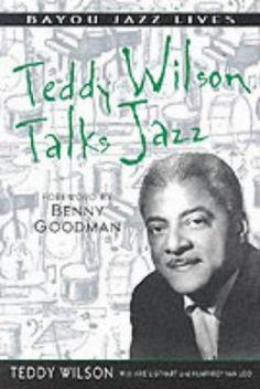 Teddy Wilson - Teddy Wilson Talks Jazz: The Autobiography of Teddy Wilson [Paperback]