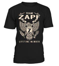 Team ZAPF Lifetime Member Last Name T-Shirt #TeamZapf