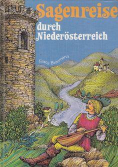 Sagenreise durch Niederösterreich von Franz Baumann * Sagen Märchen