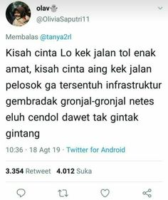 Moody Quotes, Quotes Rindu, Quotes Lucu, Quotes Galau, People Quotes, Funny Quotes, Funny Tweets Twitter, Twitter Quotes, Wattpad Quotes