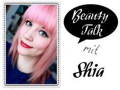 Beauty Talk: 3 Fragen an Shia von Shias Welt - I need sunshine