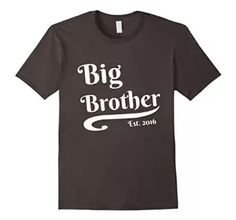Big Brother Est. Established 2016 New Baby Pregnancy T-Shirt  Get yours here-> https://www.amazon.com/dp/B01C25XTCQ