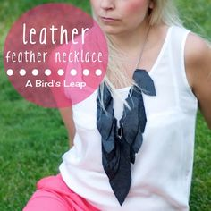 A Bird's Leap: DIY Leather Feather Necklace
