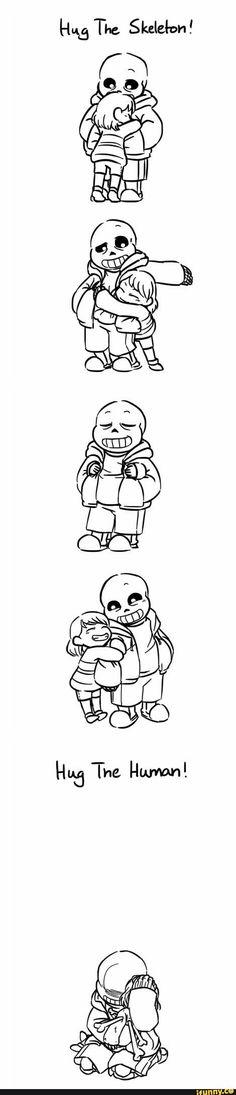 Hug the skeleton!