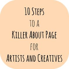 10 Steps to a Killer About Page for Artists and Creatives