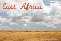 The Ultimate Female Travel Packing List for East Africa - Her Packing List