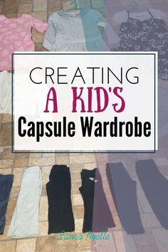 Learn how to create a simple, sanity saving kid's capsule wardrobe for any season! Capsule Wardrobe Mom, Simple Wardrobe, Minimalist Kids, Minimalist Lifestyle, Newborn Baby Tips, Diy And Crafts Sewing, Breastfeeding And Pumping, Diy Projects For Kids, Baby Necessities