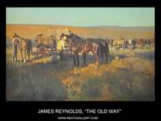 "Western Art by James Reynolds, ""The Old Way"""