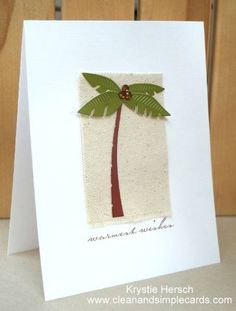 Warmest Wishes Palm Tree by krystie lee - Cards and Paper Crafts at Splitcoaststampers