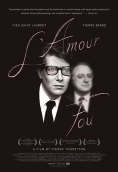 Directed by Pierre Thoretton. With Yves Saint-Laurent, Pierre Bergé, Betty Catroux, Loulou De La Falaise. A documentary on the relationship between fashion designer Yves Saint-Laurent and his lover, Pierre Berge. Ysl, Best Movie Posters, Cinema Posters, Cinema Cinema, Yves Saint Laurent, Great Films, Good Movies, Barack Obama, Coco Chanel