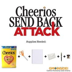 Cheerios Send Back Attack! Tell General Mill you don't want them to use GMOs in their cereal anymore! Take action here: http://gmoinside.org/cheerios-send-back-attack