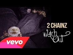 2 Chainz - Watch Out (Audio) (Explicit) - YouTube