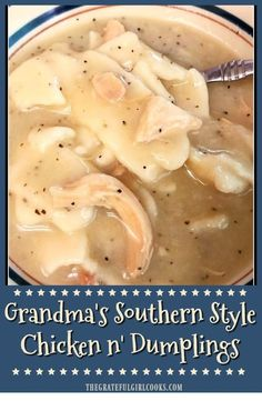 """chicken dumplings crock pot You'll LOVE """"Southern Style"""" chicken n' dumplings just the way my Grandma made them! A big bowl of this filling hot soup is comfort food at it's very best! / The Grateful Girl Cooks! Homemade Chicken And Dumplings, Crockpot Chicken And Dumplings, Dumplings For Soup, Dumpling Recipe, Chicken Dumpling Soup, Chicken And Dumplings Southern, Old Fashioned Dumplings Recipe, Home Made Dumplings Recipe, Chicken Recipes"""