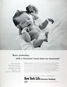 1959 New York Life Insurance - fantastic old ad that still rings true today.  Love the hair!