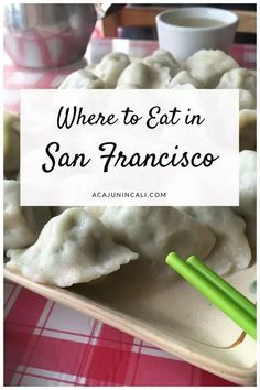 Where to Eat in San Francisco