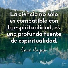 Carl Sagan #espiritualidad #ciencia #frases #quotes
