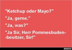 Ketchup oder Mayo?   Lustige Bilder, Sprüche, Witze, echt lustig