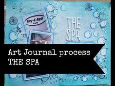 Art Journal Process The Spa