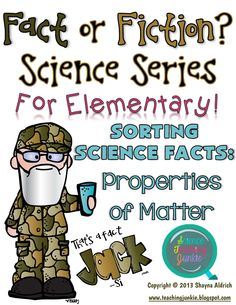 Science Teaching Junkie - Fact or Fiction Science Sorting Series.  In this fun Duck Dynasty Themed activity, students will sort out and categorize the statements as either fact or fiction.  $3.50
