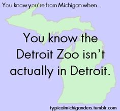You Know You're From Michigan When.it is actually in Royal Oak and my grandparents used to live 3 min away from it. We would go there all the time. Royal Oak Michigan, Michigan Travel, State Of Michigan, Detroit Michigan, Detroit Zoo, Detroit Airport, Michigan Facts, Detroit Vs Everybody, The Mitten State