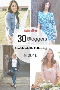 30 Bloggers You Should Be Following in 2015 | From food to home and everything in between, we share the list of bloggers that are inspiring our editors in 2015.
