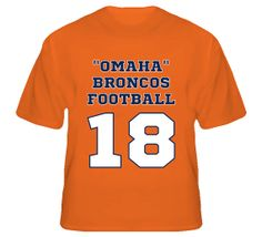 "Denver Broncos ""Omaha"" Football T-Shirt #nfl #denver #broncos #manning #18 #peyton #omaha"