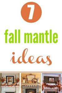 Get your house ready for Fall with these 7 Fall mantle ideas.