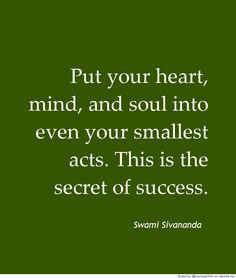 Sivānanda Saraswati (8 September 1887 – 14 July 1963) Hindu spiritual teacher and a proponent of Yoga and Vedanta.