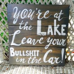 Lake sign...pay attention!