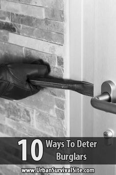 You'll be far better off if burglars skip your house altogether. How do you make them do that? Here are 10 ways to deter burglars.