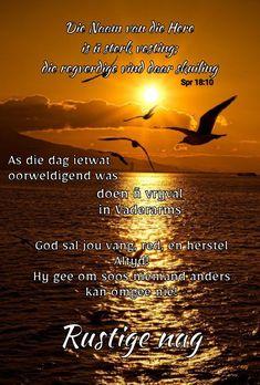 Evening Greetings, Good Night Blessings, Goeie Nag, Angel Prayers, Afrikaans Quotes, Good Night Sweet Dreams, Sleep Tight, Thoughts, Handmade