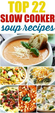 Top 22 Slow Cooker Soup Recipes
