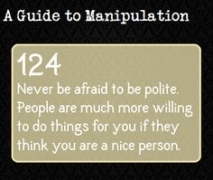 A Guide to Manipulation... Really??! There are really pins on this??? Sad.... But oh so true. Some ppl do do this.
