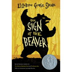 The Sign of the Beaver by Elizabeth George Spear