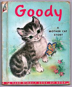 GOODY, A MOTHER CAT STORY - Vintage Rand McNally Elf Book, 1952, Original cover