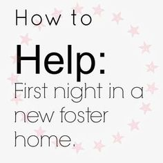 Attempting Agape: The first night in foster care: what you need to know