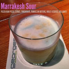 Marrakesh Sour at George's at the Cove, LaJolla, CA