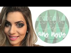 Maquiagem para o ano novo – Camila Castro