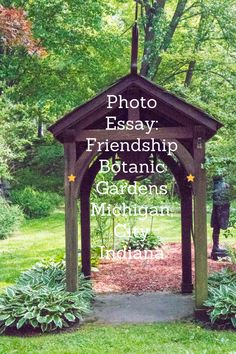Pictures I took at Friendship Botanic Gardens in Michigan, City Indiana