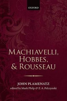 Book Review: Machiavelli, Hobbes, and Rousseau | LSE Review of Books