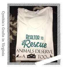 One of my favorite Realtor's ordered this custom Made T-shirt she is donating part of proceeds to animal shelters. #realtor #realtortotherescue #kellerwilliams #kw #shelter #custommade #favoriterealtor #animalsdeserveahome