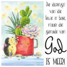 Afrikaanse Quotes, Comfort Quotes, Goeie Nag, Goeie More, Good Morning Messages, True Words, Qoutes, Friendship, Spirit