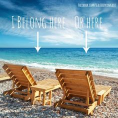 I don't care which beach chair! As long as I get one.