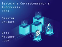 Atechup - Startup and Entrepreneurship Courses, Classes and Workshop Entrepreneurship Courses, Startup Quotes, Bitcoin Cryptocurrency, Start Up Business, Startups, Blockchain, Innovation, Workshop, Inspiration