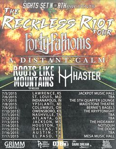 "NEWS: The Denver-based melodic metalcore band, Forty Fathoms, has announced a summer U.S. tour, called ""The Reckless Riot Tour."" A Distant Calm, Roots Like Mountains and Haster will be on the tour, as support. We're excited to be a part of this tour as a sponsor. You check out the dates and details at http://digtb.us/1IxFn3W"