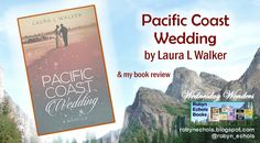 Robyn Echols Books Pacific Coast, Book Review, Wednesday, My Books, Blog, Wedding, Valentines Day Weddings, Weddings, Marriage