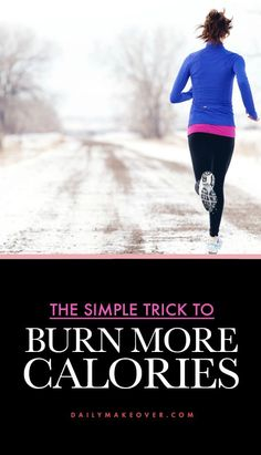 How to burn more calories without trying!
