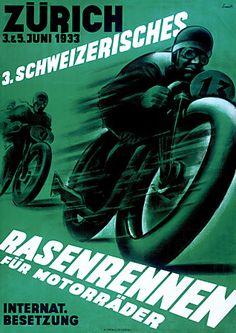Vintage Swiss motorcycle racing poster. 1933 http://www.vintagevenus.com.au/products/vintage_poster_print-tr383