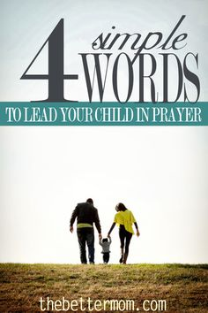 4 simple words to lead your children in prayer How do we teach our children to pray? Such a profound experience can actually be quite simple. Are you ready to incorporate it into your day today? Start here. Raising Godly Children, My Children, Raising Girls, Train Up A Child, Prayer Times, Simple Words, Christian Parenting, Best Mom, Parenting Advice