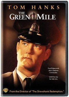 """""""The Green Mile""""   ~Tom Hanks"""